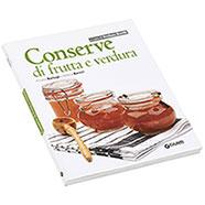 Libro Conserve di Frutta e Verdura Giunti Editore