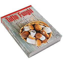 Libro Tutto Funghi De Vecchi Editore