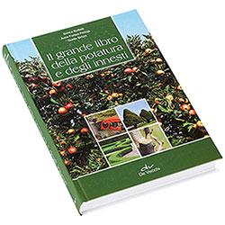 Il grande Libro Della Potatura e Degli Innesti De Vecchi Editore