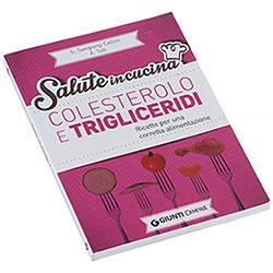 Libro Colesterolo e Trigliceridi Giunti Demetra Editore
