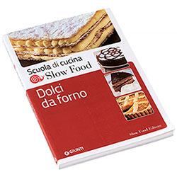 Libro Dolci da Forno Slow Food Editore