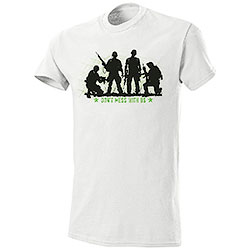 T-Shirt Don't Mess With Us Military White