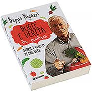 Libro Bugie e Verità in Cucina Beppe Bigazzi Giunti Editore