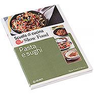 Libro Pasta e Sughi Slow Food Editore