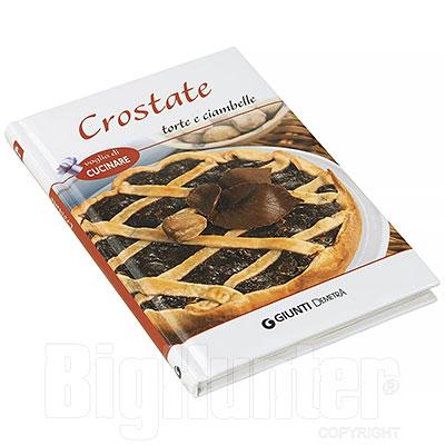Libro Crostate Torte e Ciambelle Giunti Editore